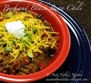 BEEF AND BLACK BEAN CHILI: ~ From Aunt Nubby's Kitchen.Com ~ Recipe ...
