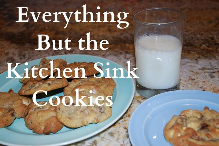 ... kitchen sink cookies back to school everything but the kitchen sink