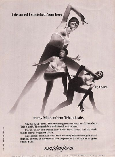 I dreamed I stretched from here to there in my Maidenform Tric-o-lastic