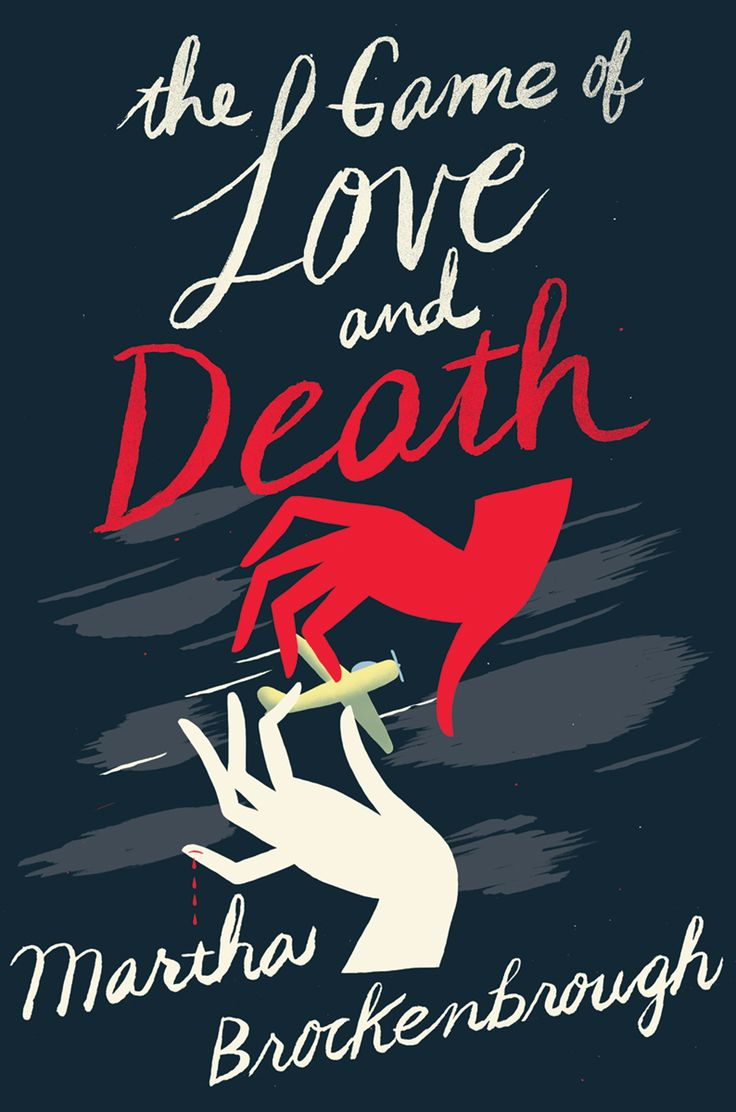 The Game of Love and Death - Martha Brokenbrough