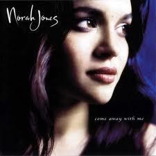 Norah Jones  Album: Come Away With me