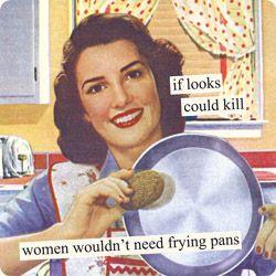 the frying pan...