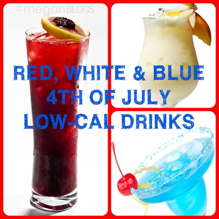 low calorie 4th of july drinks