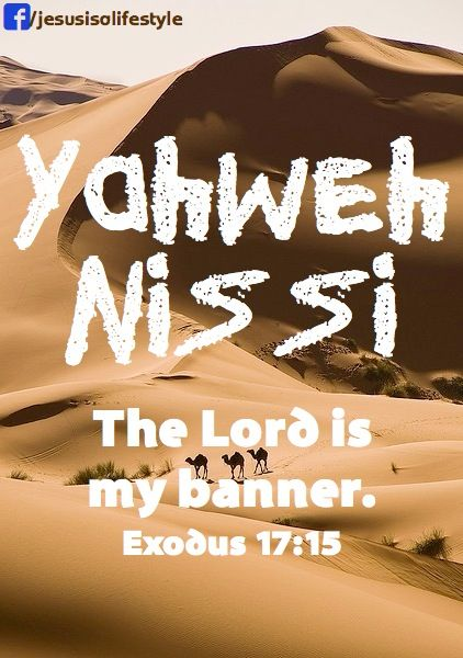 Jehovah nissi our banner praise his name pinterest for Jehovah nissi