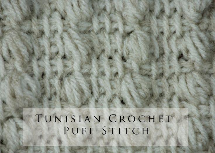 Crochet Stitches Puff : Tunisian Crochet Puff Stitch (+playlist) Tunisian Crochet Pintere ...