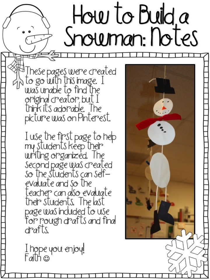 How to Build a Snowman Writing Freebie - Comes with an organizer, student rubric, teacher rubric, and handwriting paper.  Also, there's a link on the blog to get the pieces needed to make the snowman.