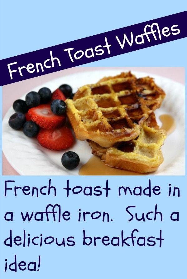 French Toast Waffles | http://www.recipegirl.com/2007/07/28/french ...