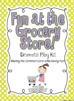 "Fun at the Grocery Store"" Dramatic Play Kit 