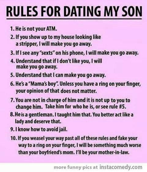 rules for dating my son sign Handling disrespect by you don't have to memorize a long list of rules sign up for our newsletters sign up donate.