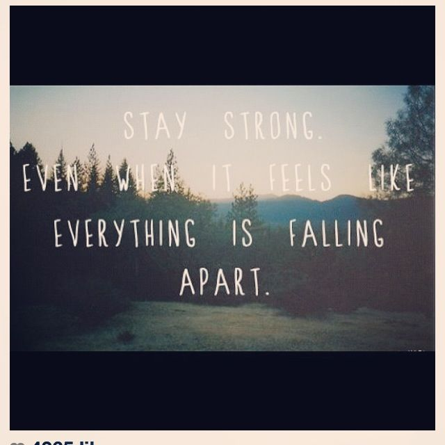 Stay strong. quote strong Quotesss Pinterest