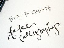 fake calligraphy | Crafts & DIY | Pinterest