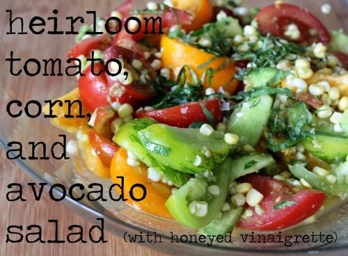 heirloom tomato, corn, and avocado salad with honeyed vinaigrette