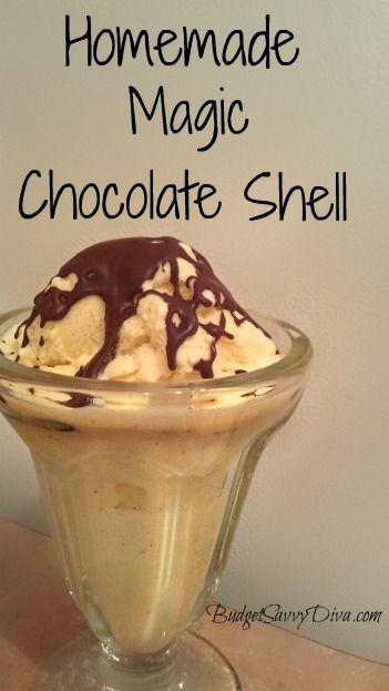 Homemade Chocolate Magic Shell Recipe. | Recipes | Pinterest