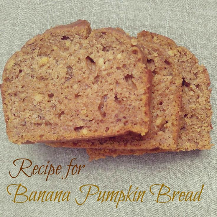 Pumpkin Banana Bread Recipe. Yum my kids will demand this one