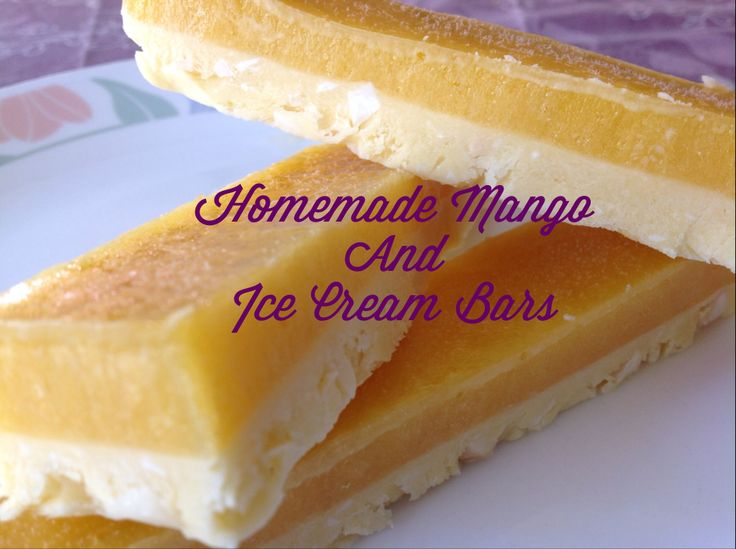 Homemade mango & ice cream bars, http://www.recipecommunity.com.au ...