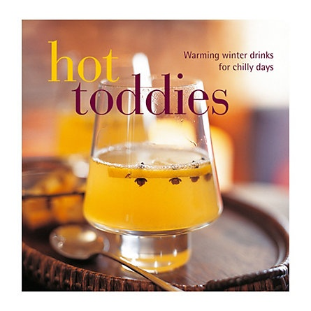 $9.95 Hot Toddies - Warming winter drinks for chilly days