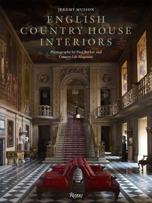 English Country House Interiors England Pinterest