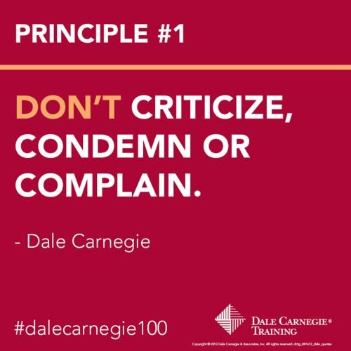 Dale Carnegie Don't Criticize Condemn or Complain