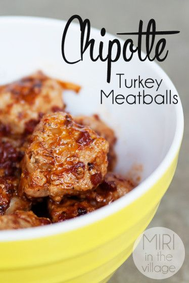 Chipotle Turkey Meatballs. The perfect mix of sweet and savory. So ...