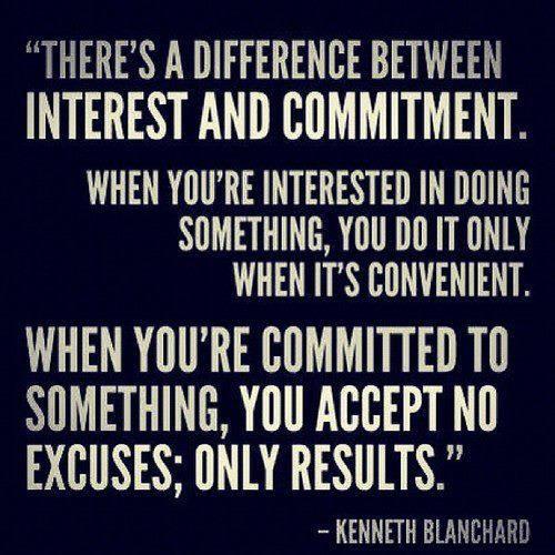 Commitment vs. Convenient - No Excuses