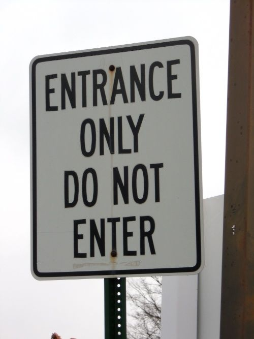 do not enter | Funny and Strange Signs from all over the ...