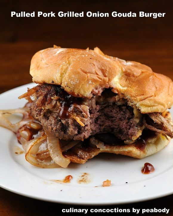 Pulled Pork Grilled Onion Gouda Burger from Culinary Concoctions by ...
