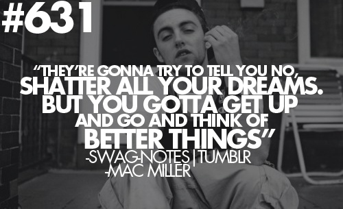 mac miller love quotes tumblr - photo #31