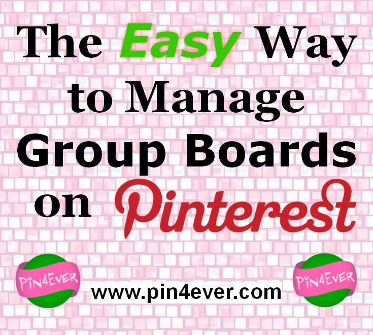 A New Pin4Ever Tool for Managing Group Boards