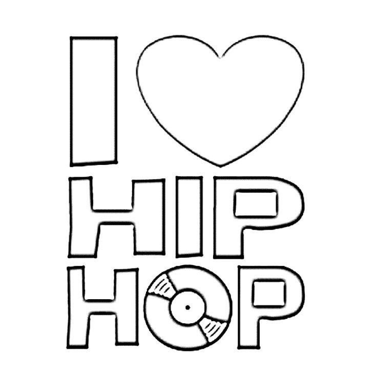I love hip hop for Hip hop coloring pages