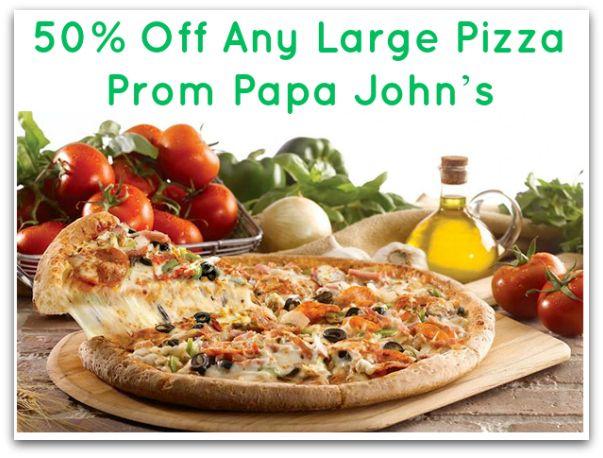 Papa johns coupon 50 off