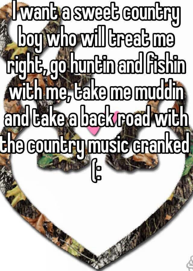 My country boyQuotes About Country Boys