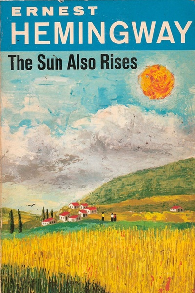 in the sun also rises by ernest hemingway essay Read the sun also rises, by ernest hemingway free essay and over 88,000 other research documents the sun also rises, by ernest hemingway in the novel the sun also.