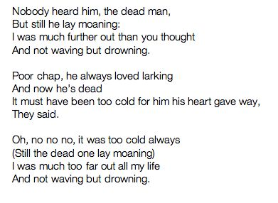 an analysis of the poem not waving but drowning by stevie smith Not waving but drowning by stevie smith nobody heard him the dead man but still he lay moaning i was much further out than you thought and not waving but drowning.