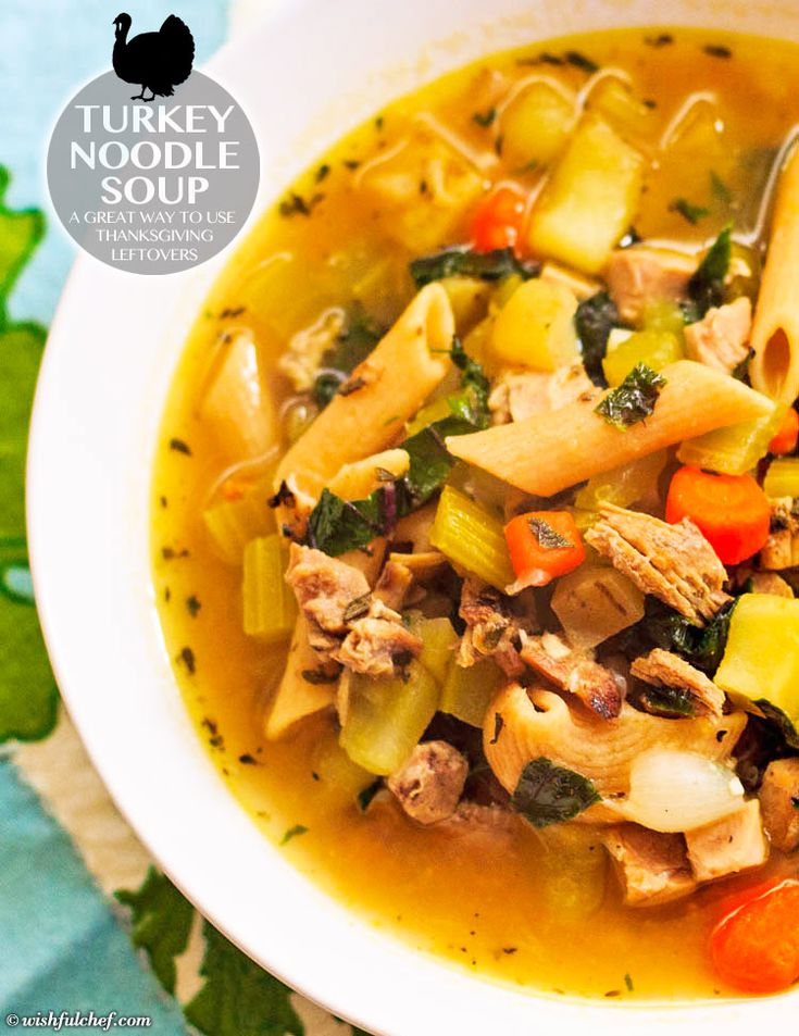 Turkey Noodle Soup - A Great Way to Use #Thanksgiving #Leftovers ...