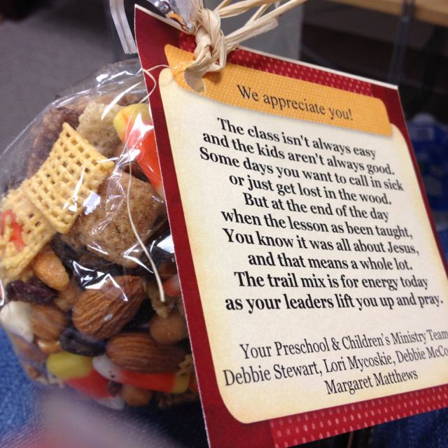 Appreciation gift for Sunday School teachers. Trail mix and poem...was ...