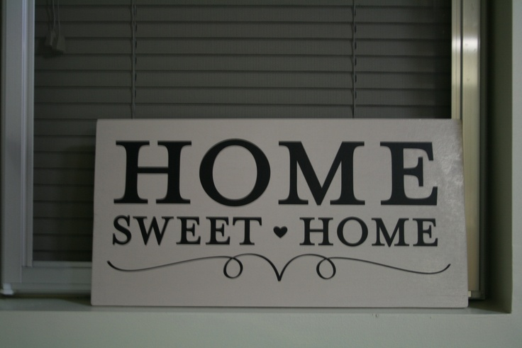 Home sweet home sayings and quotes pinterest for Home sweet home quotes