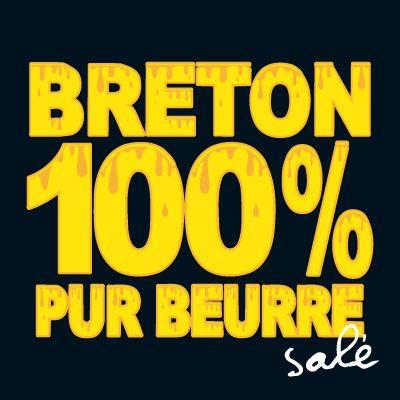 100 % breton, 100% pur beurre...salé ^^
