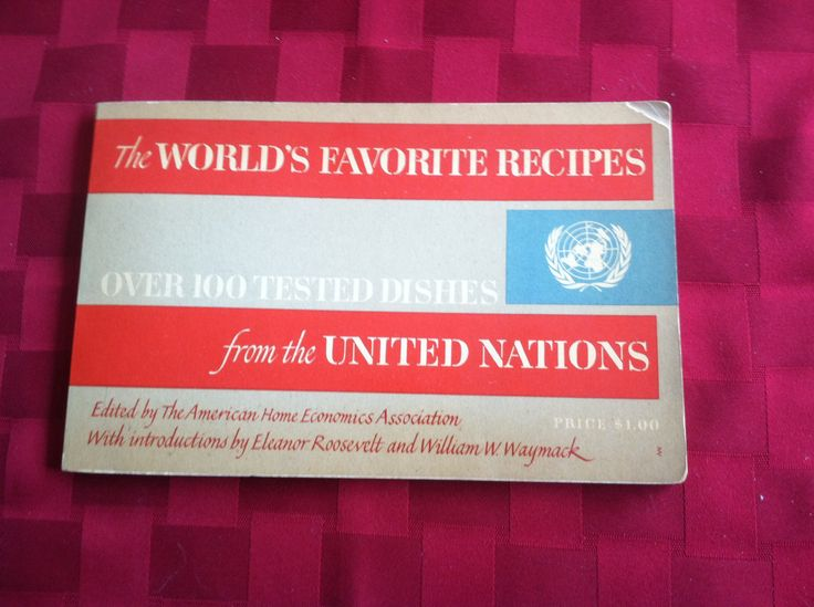 United Nations cook book 1951 is introduced by Eleanor Roosevelt. USA recipes include Fish Chowder, Fried Chicken & Pound Cake.