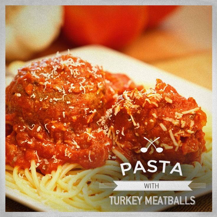 Our recipe for Pasta with Turkey Meatballs is so good, you'll be ...
