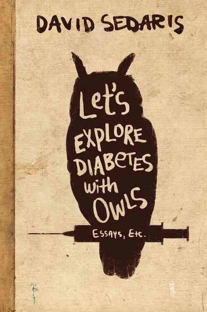 Let's Explore Diabetes w Owls - David Sedaris