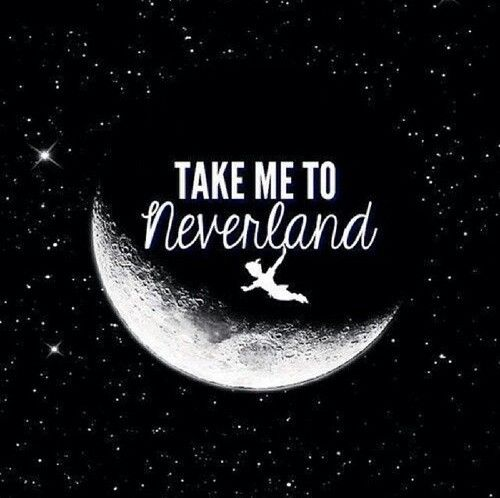 Love Me Right Iphone Wallpaper : Take me to neverland Quotes Pinterest