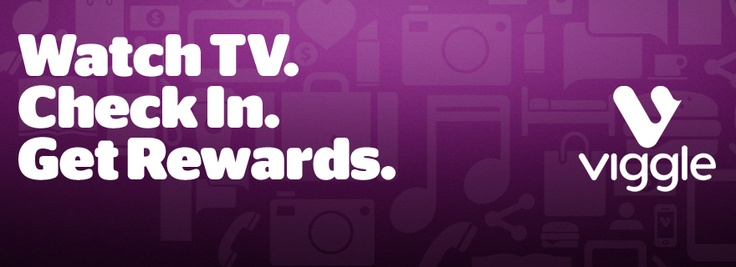 Get rewards for checking into TV shows you love with the Viggle app.