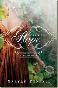 Elusive Hope by MaryLu Tyndall 5 Stars!