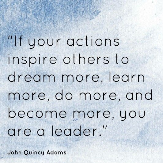 John Quincy Adams If Your Actions Inspire Quotes
