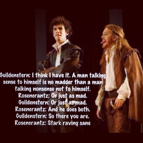 rosencrantz and guildenstern are dead quotes A description of tropes appearing in rosencrantz and guildenstern are dead a 1966 play by tom stoppard a perspective flip of hamlet, heavily inspired by.