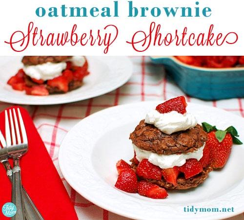 Strawberry Shortcake Day, enjoy OATMEAL BROWNIE STRAWBERRY SHORTCAKES ...