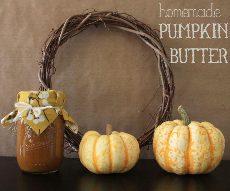 Homemade Pumpkin Butter | Beloved Autumn | Pinterest