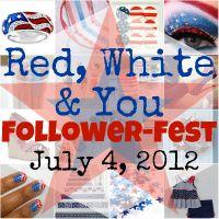 Red, White & You Follower-Fest - what a cute idea!