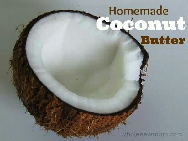 Homemade coconut butter | Home Remedies | Pinterest