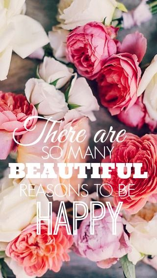"""There are so many beautiful reasons to be happy"" #quote #inspiration #HUEfulWords"